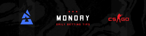 CS:GO Daily Betting Tips – Monday